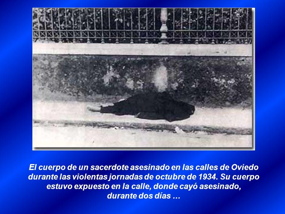 El cuerpo de un sacerdote asesinado en las calles de Oviedo durante las violentas jornadas de octubre de 1934.