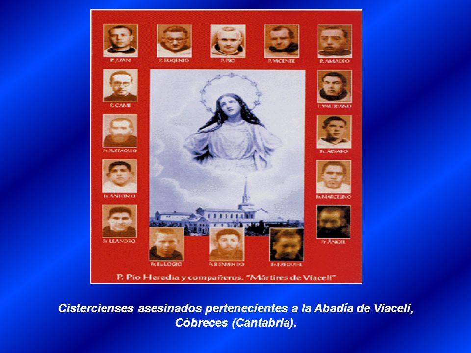 Cistercienses asesinados pertenecientes a la Abadía de Viaceli, Cóbreces (Cantabria).