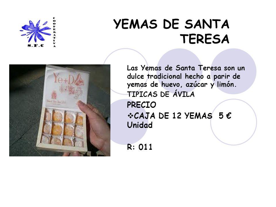 YEMAS DE SANTA TERESA PRECIO CAJA DE 12 YEMAS 5 € Unidad R: 011