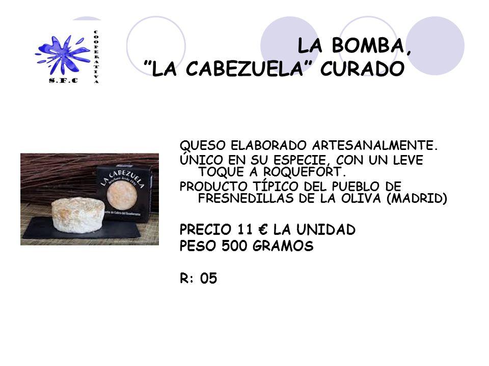 LA BOMBA, LA CABEZUELA CURADO