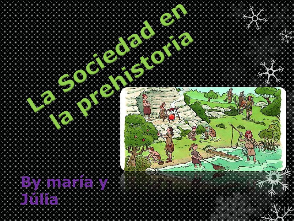La Sociedad en la prehistoria