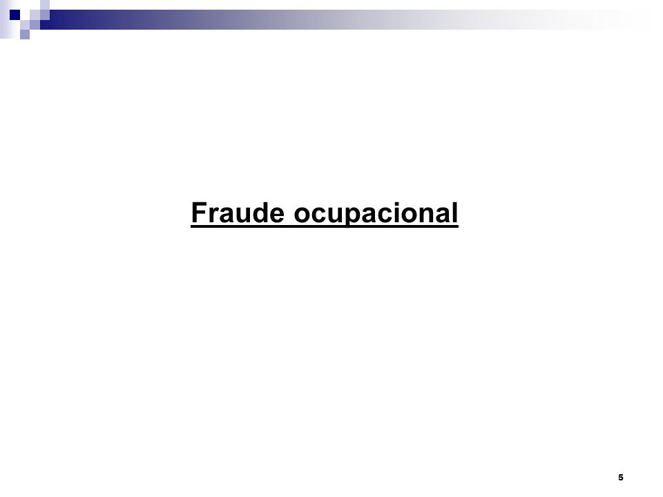 Fraude ocupacional 5