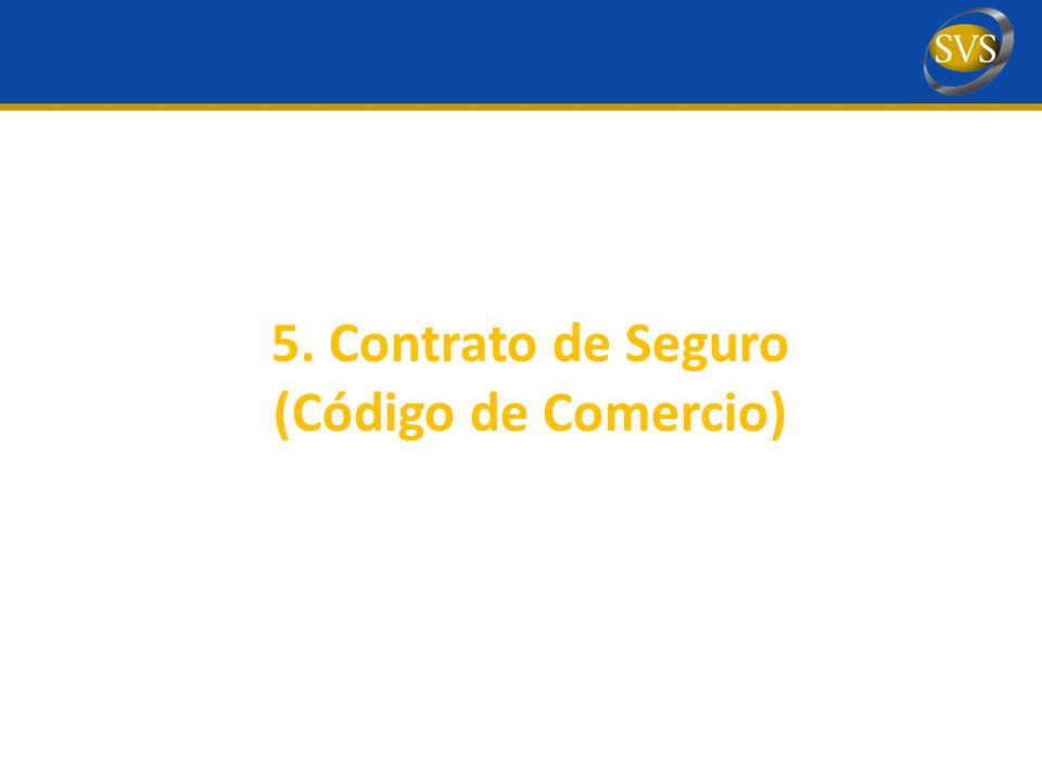 5. Contrato de Seguro (Código de Comercio)