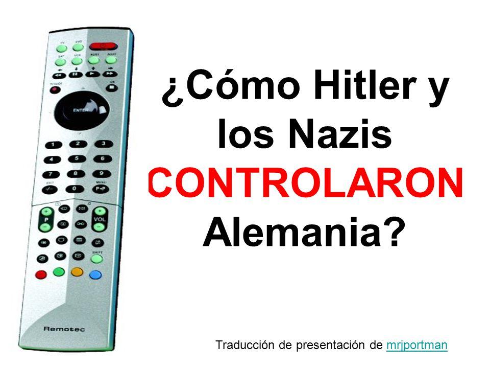 ¿Cómo Hitler y los Nazis CONTROLARON Alemania