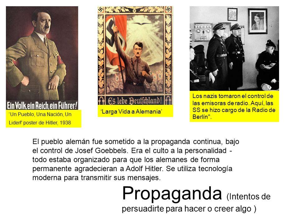 Propaganda (Intentos de persuadirte para hacer o creer algo )