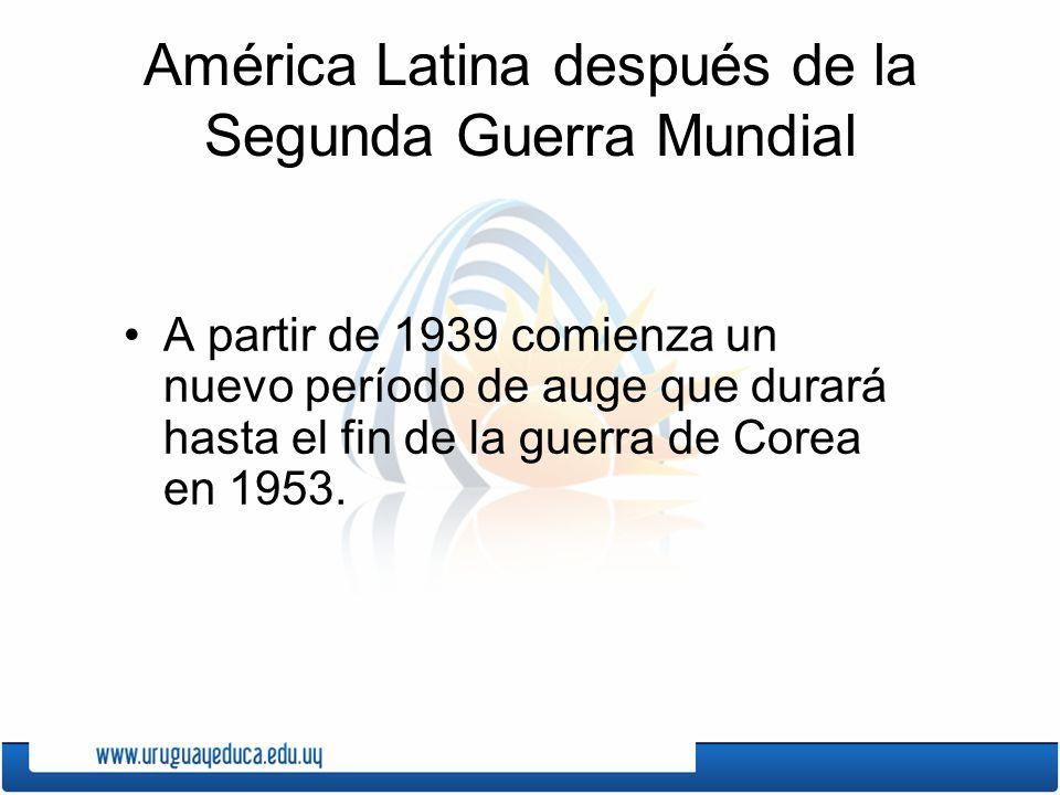 América Latina después de la Segunda Guerra Mundial