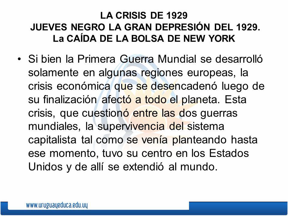 LA CRISIS DE 1929 JUEVES NEGRO LA GRAN DEPRESIÓN DEL 1929