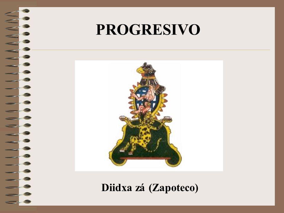 PROGRESIVO Diidxa zá (Zapoteco)