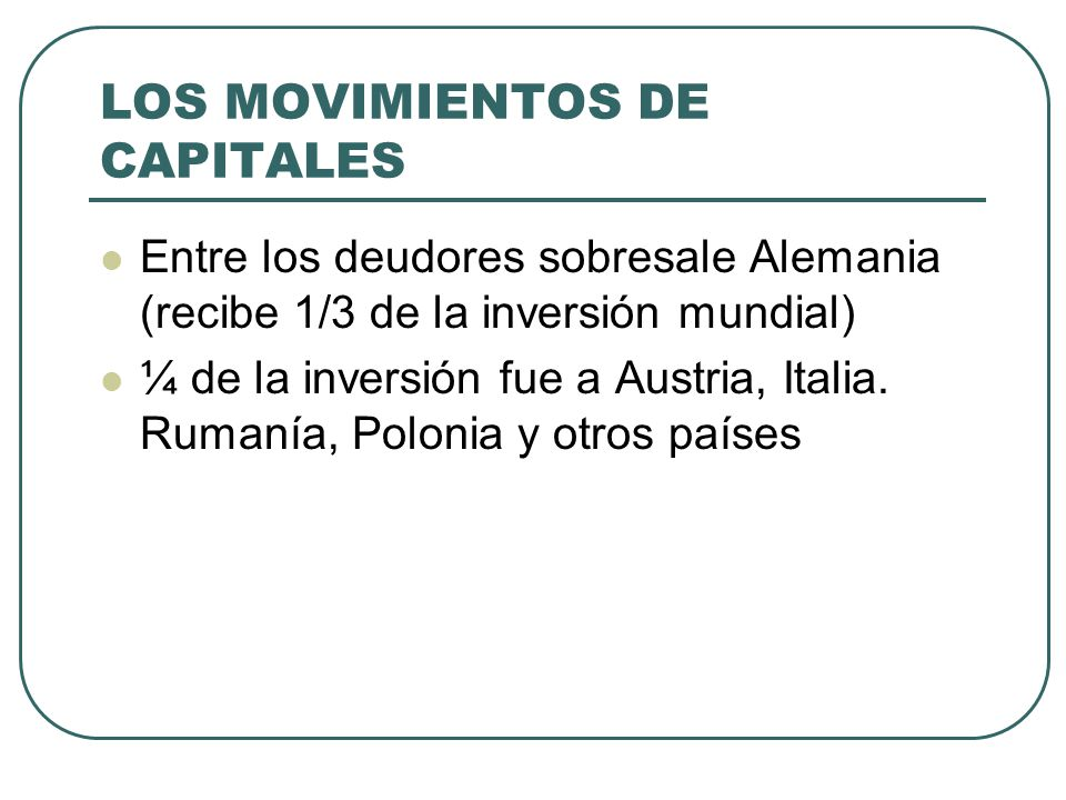 LOS MOVIMIENTOS DE CAPITALES
