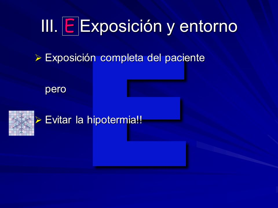 III. E Exposición y entorno