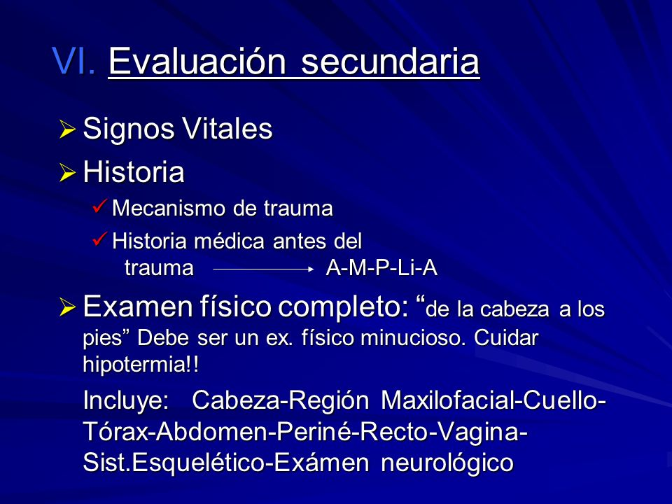 VI. Evaluación secundaria
