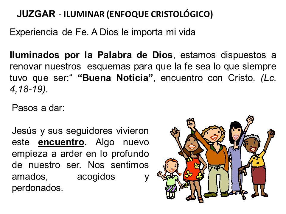 JUZGAR - ILUMINAR (ENFOQUE CRISTOLÓGICO)