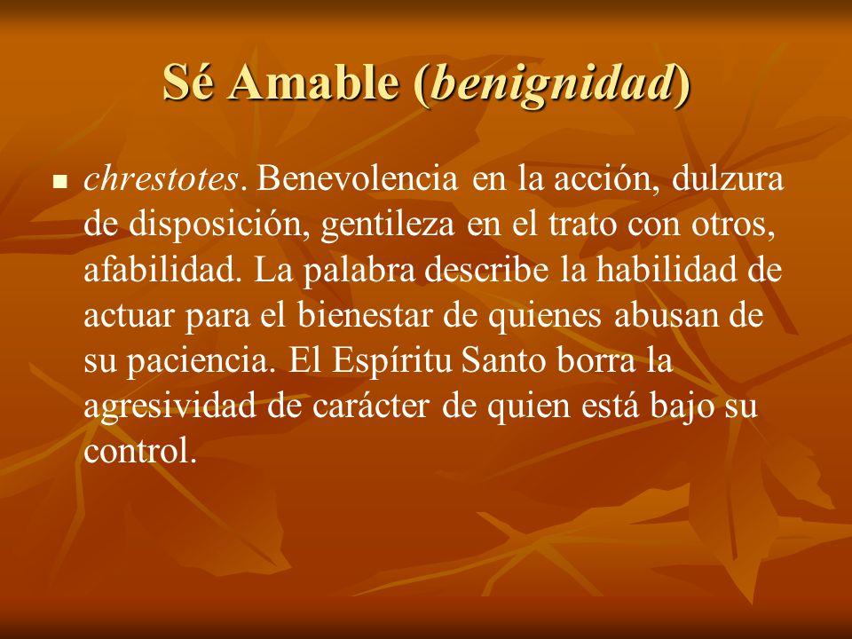 Sé Amable (benignidad)