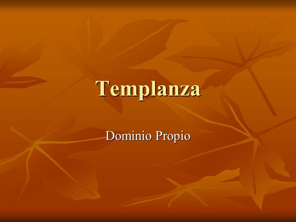 Templanza Dominio Propio