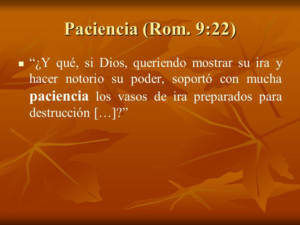 Paciencia (Rom. 9:22)