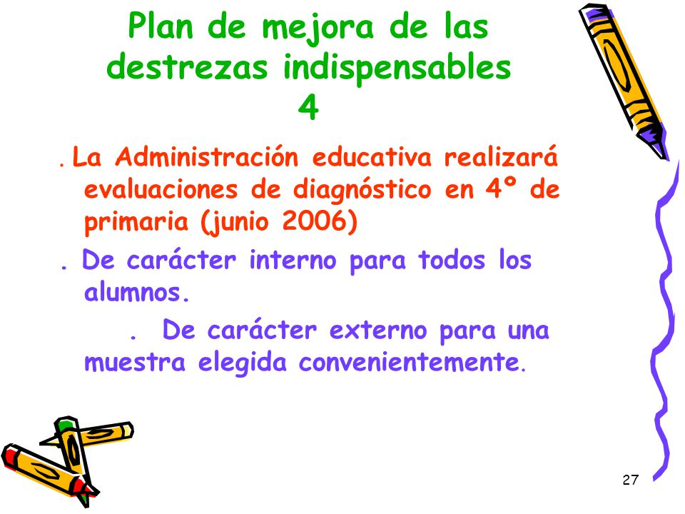 Plan de mejora de las destrezas indispensables 4