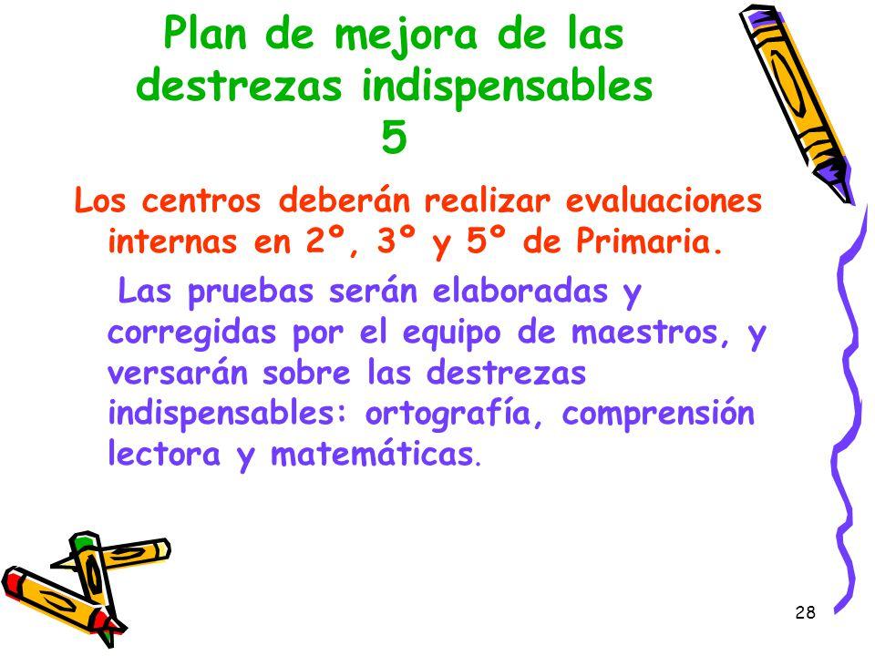Plan de mejora de las destrezas indispensables 5