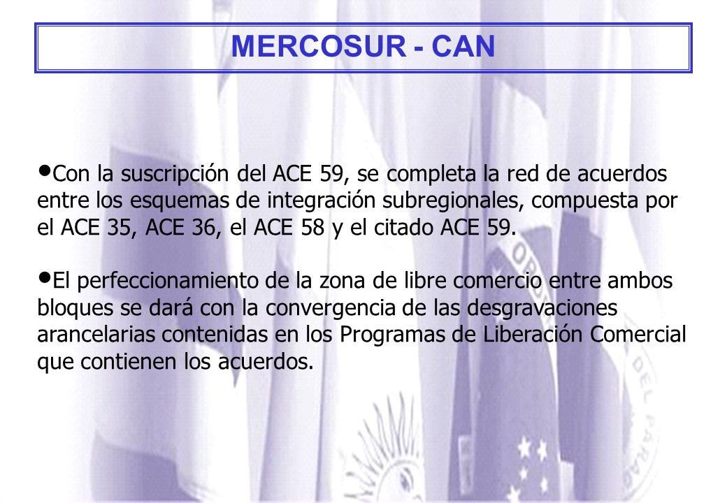 MERCOSUR - CAN