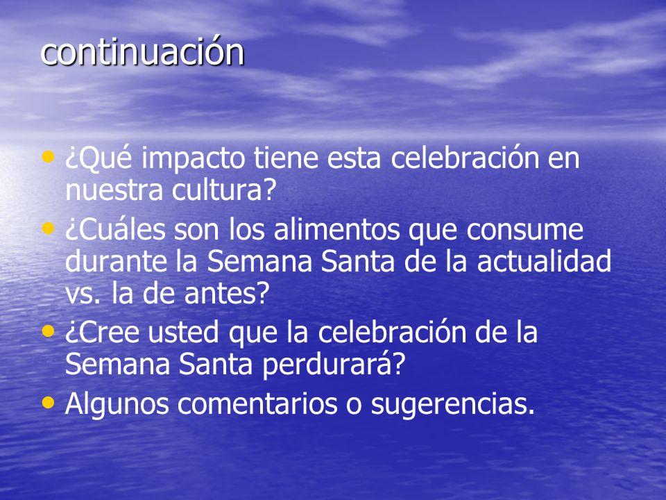 continuación ¿Qué impacto tiene esta celebración en nuestra cultura