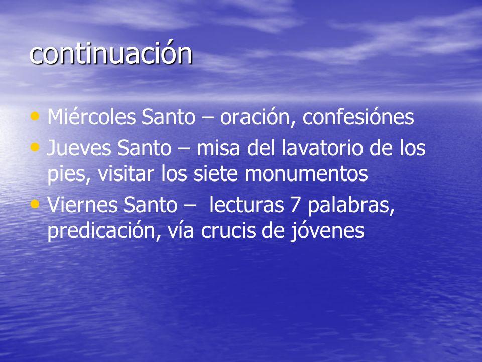 continuación Miércoles Santo – oración, confesiónes