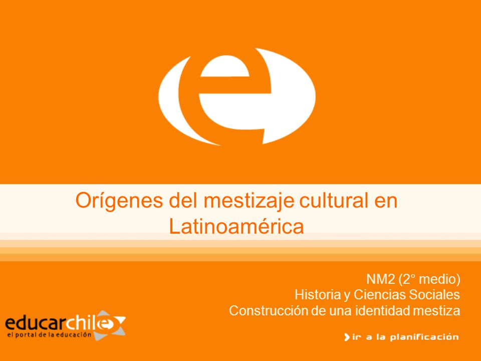 Orígenes del mestizaje cultural en Latinoamérica