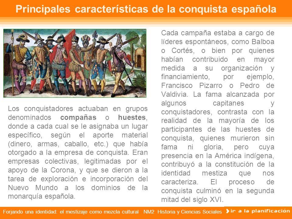 Principales características de la conquista española
