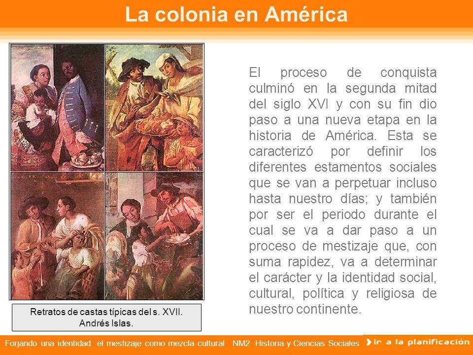 Retratos de castas típicas del s. XVII. Andrés Islas.