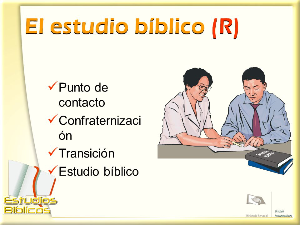 El estudio bíblico (R) Punto de contacto Confraternización Transición