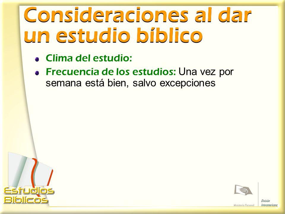 Consideraciones al dar un estudio bíblico