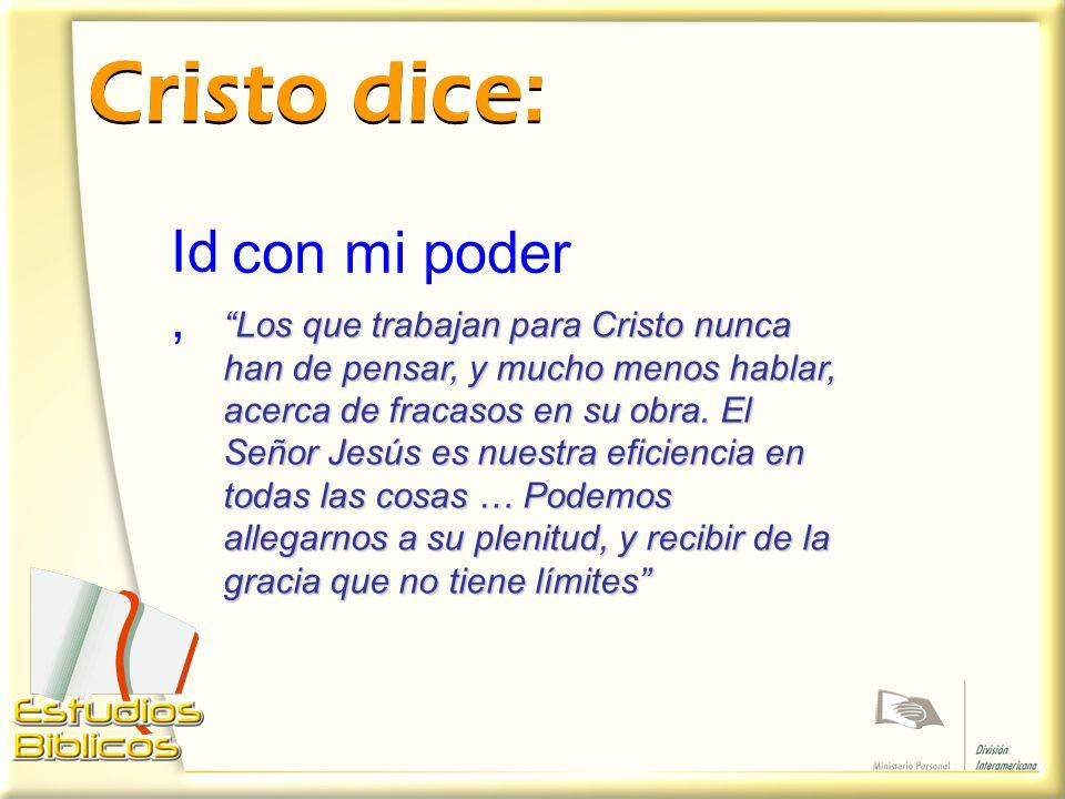 Cristo dice: Id, con mi poder