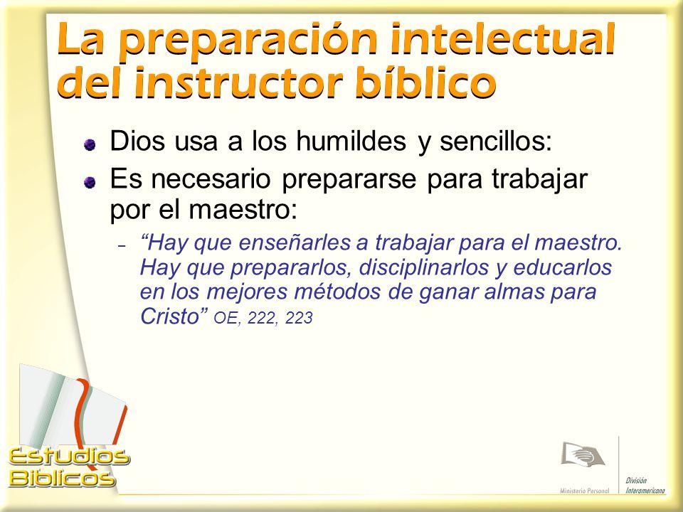 La preparación intelectual del instructor bíblico