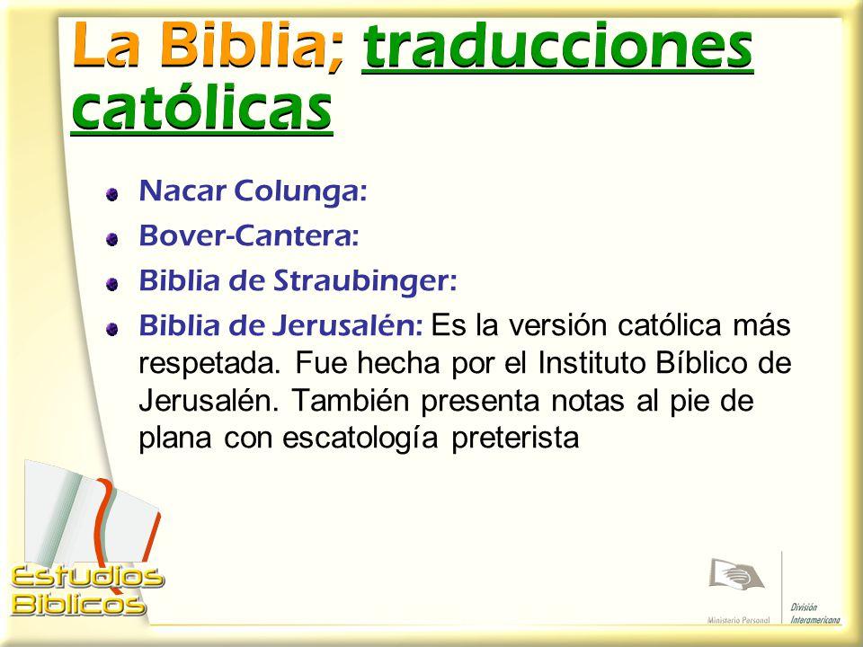 La Biblia; traducciones católicas