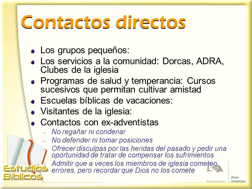 Contactos directos Los grupos pequeños: