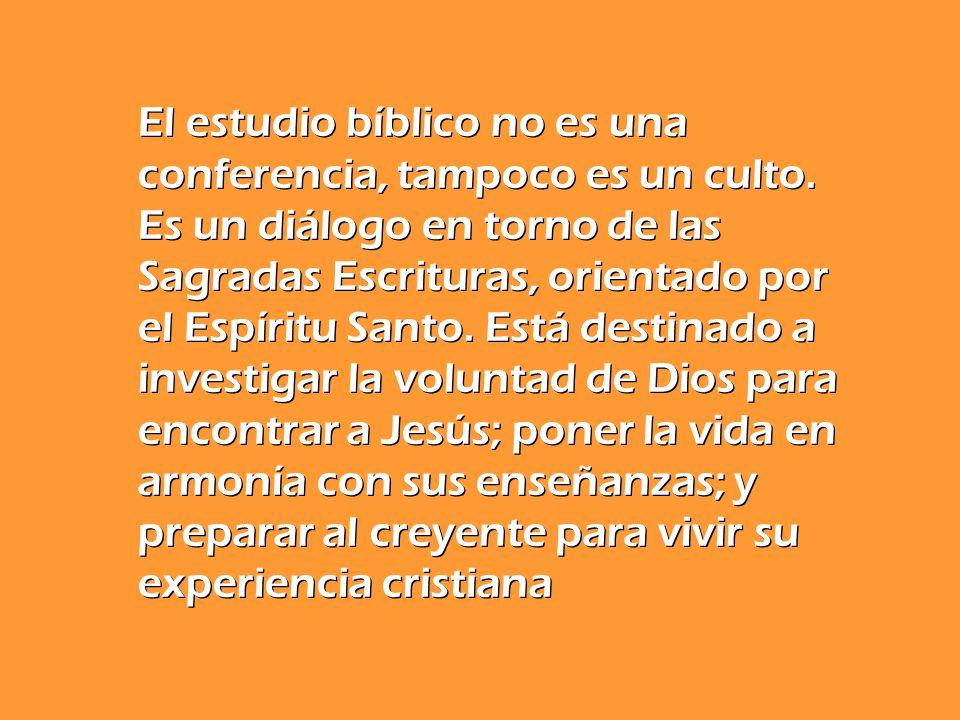 El estudio bíblico no es una conferencia, tampoco es un culto
