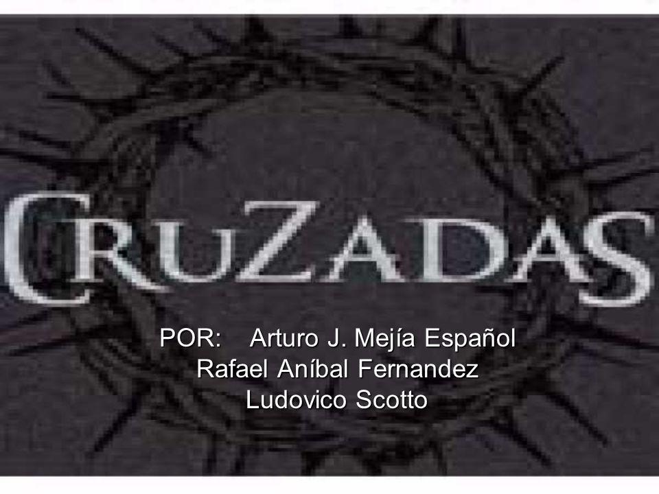 POR: Arturo J. Mejía Español Rafael Aníbal Fernandez Ludovico Scotto