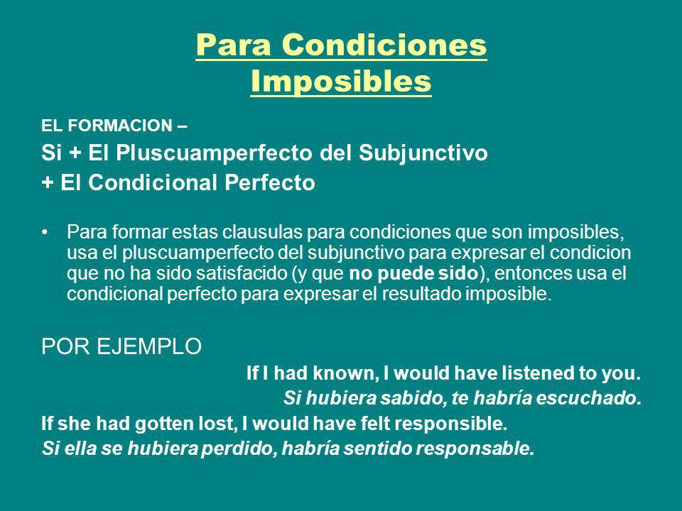 Para Condiciones Imposibles