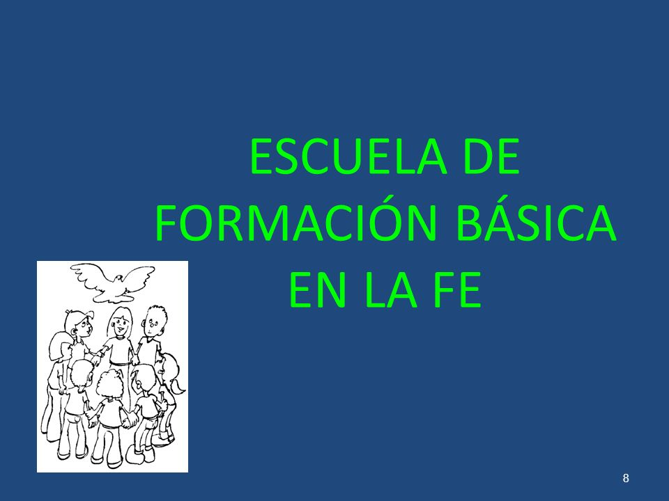 ESCUELA DE FORMACIÓN BÁSICA EN LA FE