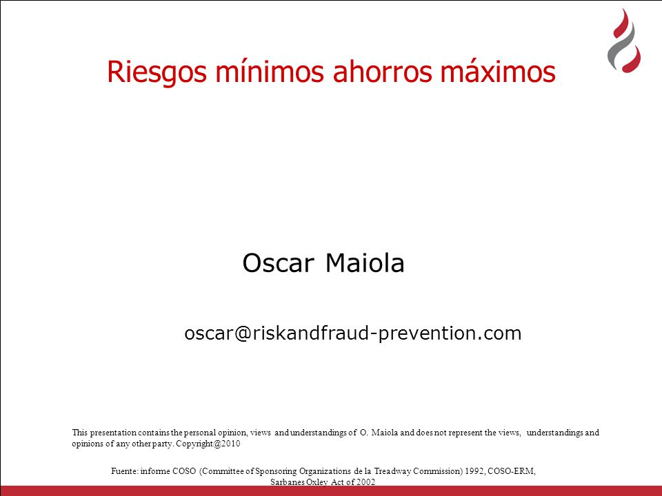 Oscar Maiola oscar@riskandfraud-prevention.com