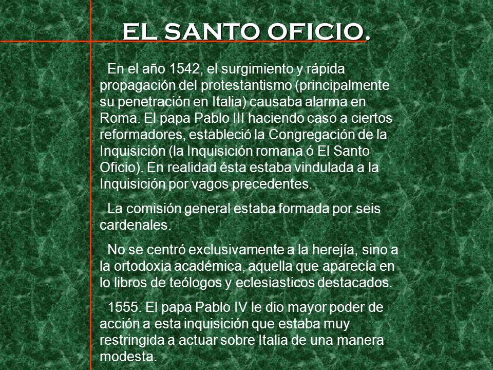 EL SANTO OFICIO.