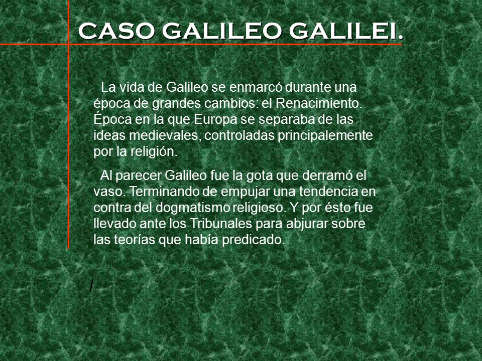 CASO GALILEO GALILEI.