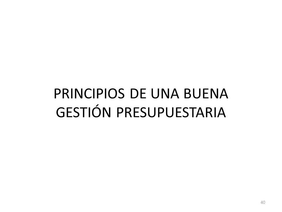 PRINCIPIOS DE UNA BUENA GESTIÓN PRESUPUESTARIA