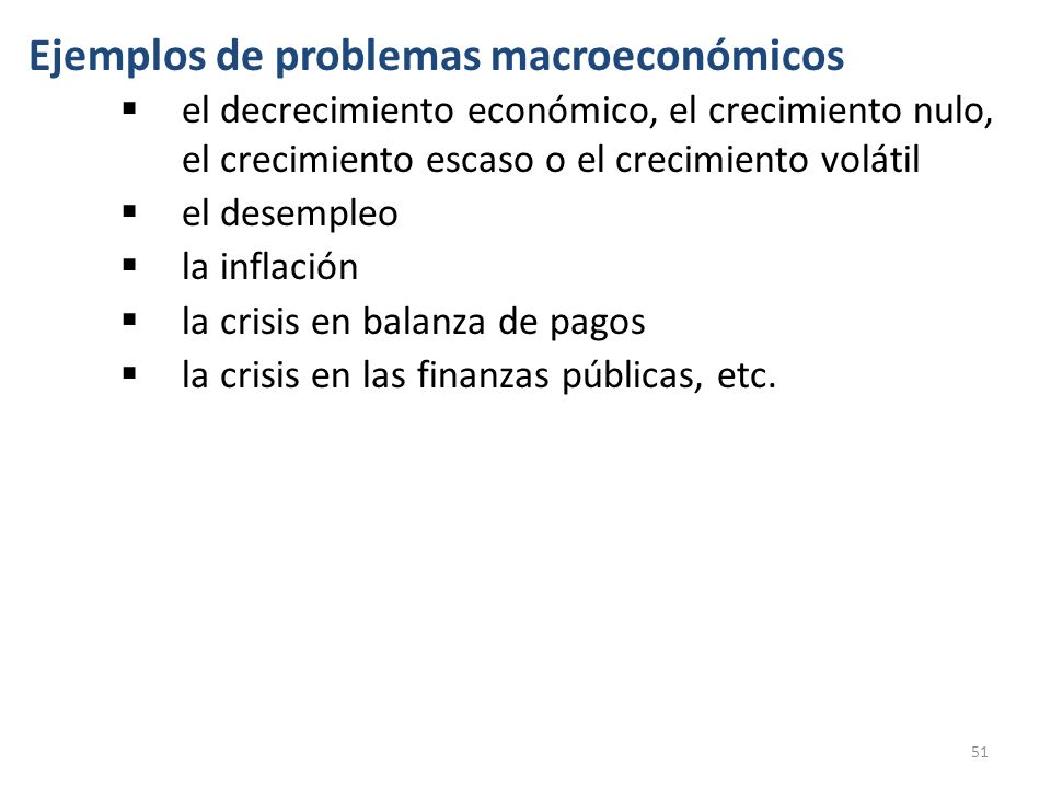 Ejemplos de problemas macroeconómicos