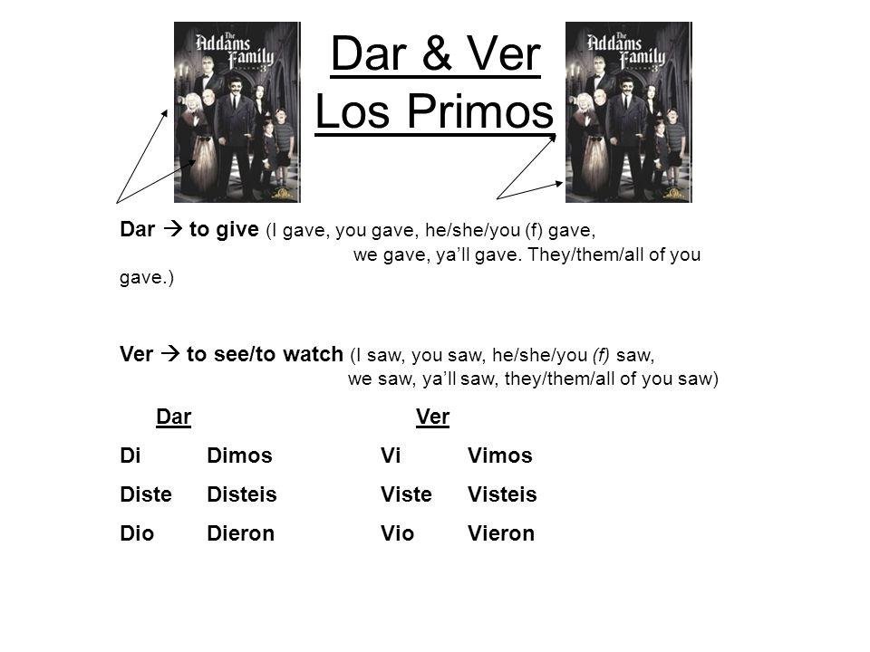 Dar & Ver Los Primos