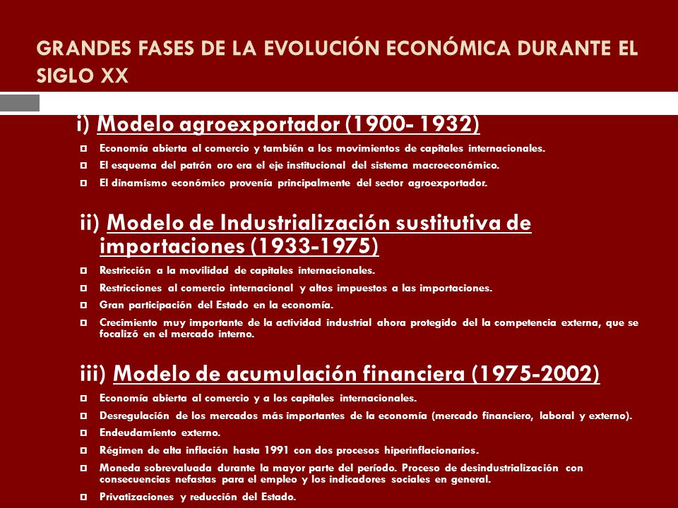 GRANDES FASES DE LA EVOLUCIÓN ECONÓMICA DURANTE EL SIGLO XX