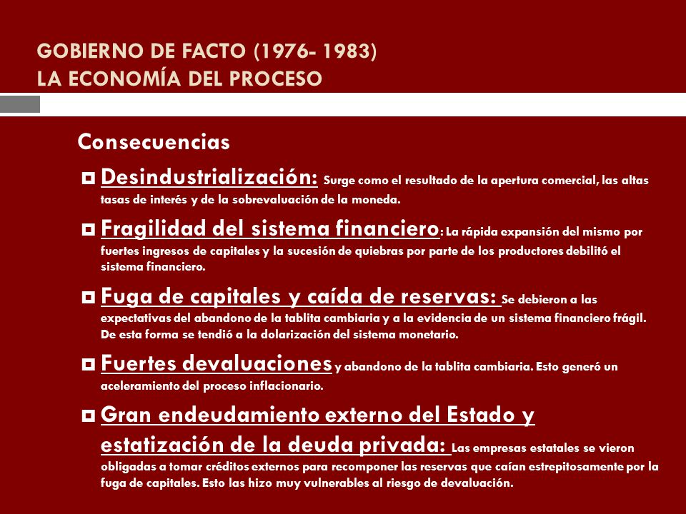 GOBIERNO DE FACTO (1976- 1983) LA ECONOMÍA DEL PROCESO
