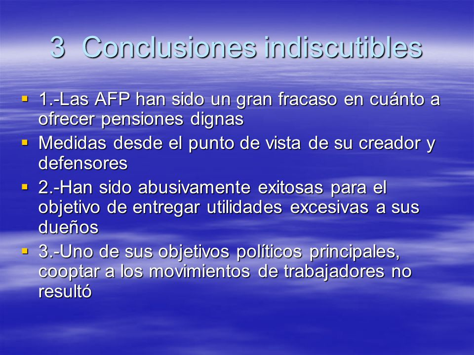 3 Conclusiones indiscutibles