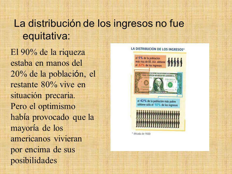 . La distribución de los ingresos no fue equitativa: