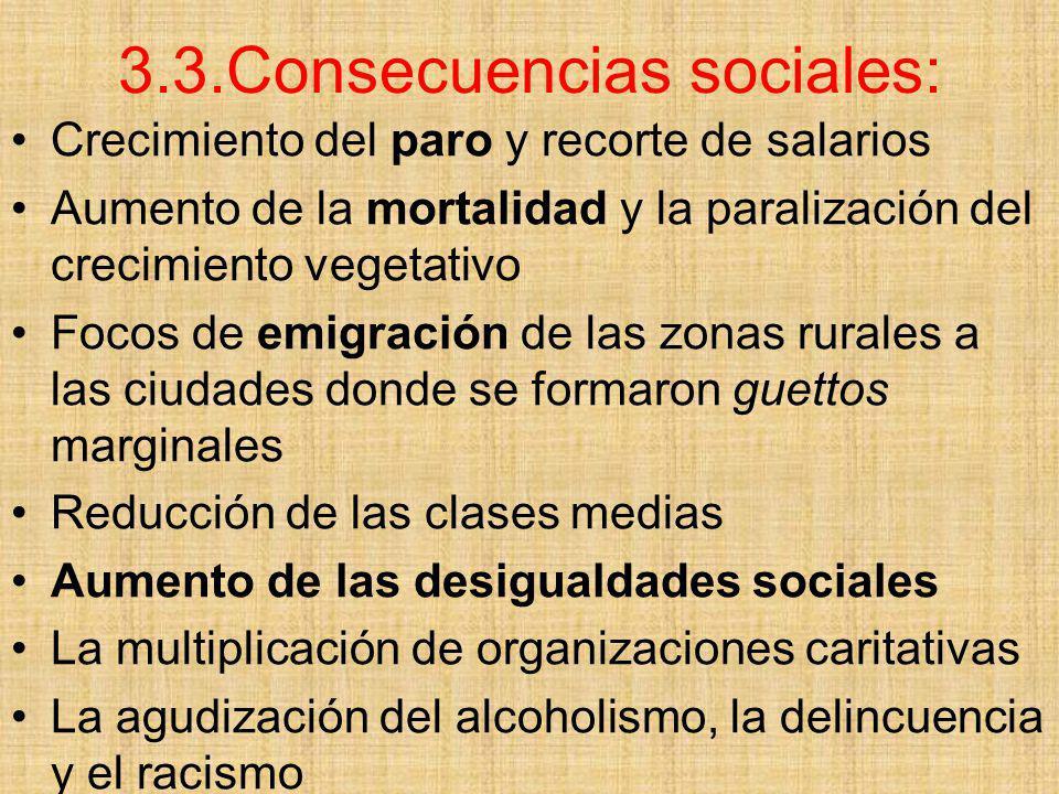 3.3.Consecuencias sociales: