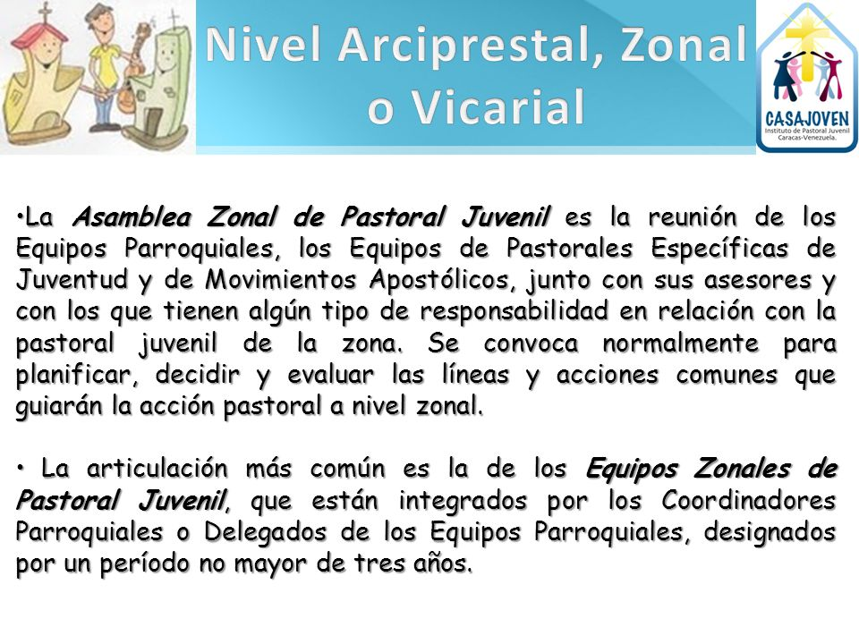 Nivel Arciprestal, Zonal o Vicarial