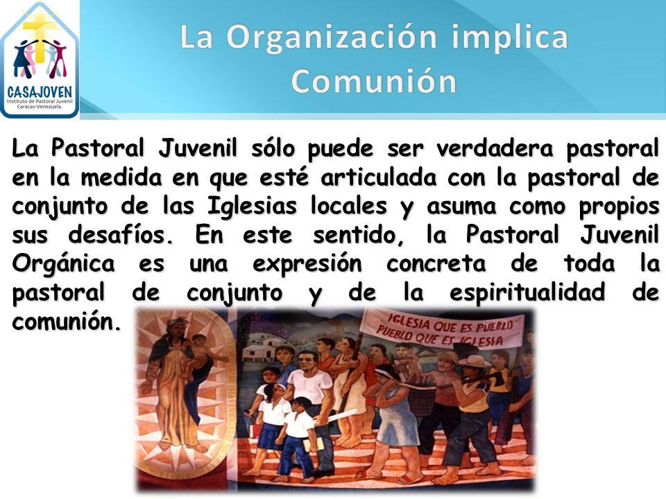 La Organización implica Comunión